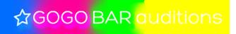 gogo-bar-auditions